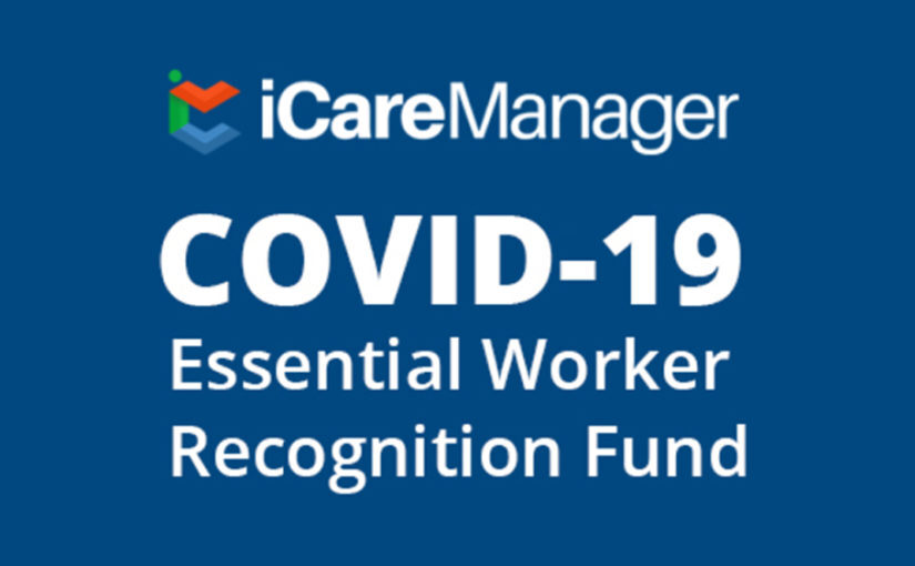 COVID-19 Essential Worker Recognition Fund | iCareManger